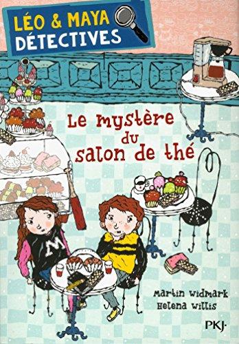 Léo et Maya, détectives - tome 06 : Le mystère du salon de thé (6) par Martin WIDMARK