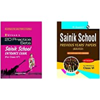 Practice Sets Sainik School Entrance Exam SS - For Class-VI+Sainik School: Previous Years' Papers (Solved) For (6th…
