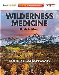 Wilderness Medicine: Expert Consult Premium Edition - Enhanced Online Features (Auerbach, Wilderness Medicine)