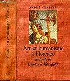Art et humanisme à Florence au temps de Laurent le Magnifique - Études sur la Renaissance et l'humanisme platonicien