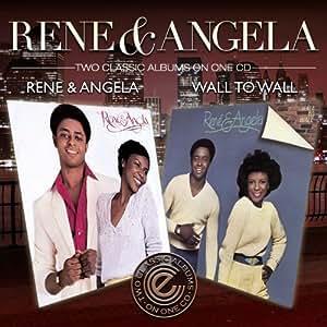 Rene & Angela/Wall to Wall