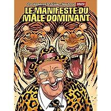 Jérôme Moucherot - tome 5 - Manifeste du mâle dominant (Le)