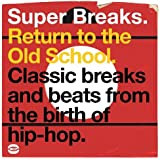 Super Breaks - Return To The Old School [VINYL]