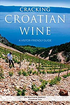 Cracking Croatian Wine: A Visitor-Friendly Guide (English Edition)
