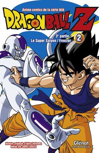 Dragon Ball Z, 3e partie : Le Super Saïyen ; Freezer : Tome 2