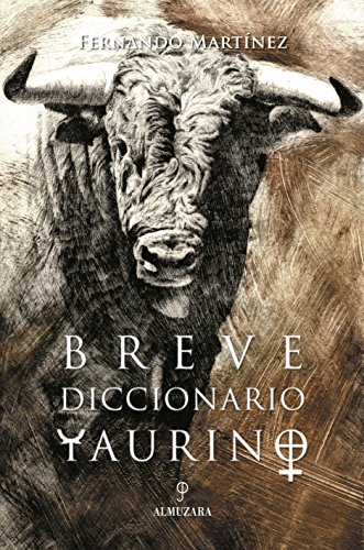 Breve diccionario taurino (Taurología)