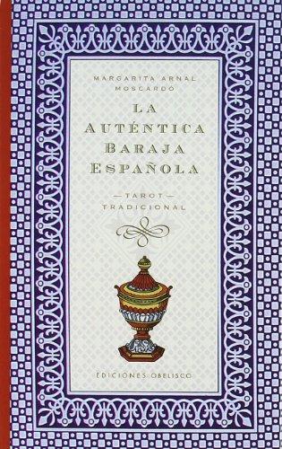 La auténtica baraja española (NUEVA COLECCION BOLSILLO)