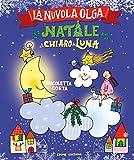 Natale al chiaro di luna. La Nuvola Olga. Ediz. a colori