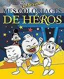 LA BANDE À PICSOU - Mes coloriages de heros - Picsou