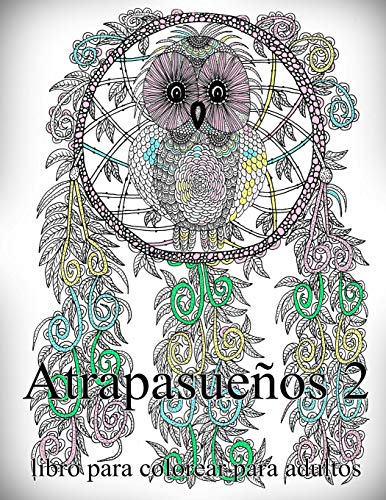 Atrapasueños 2: libro para colorear para adultos: Volume 2
