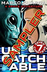 Free Sampler: Uncatchable (A Space Adventure)