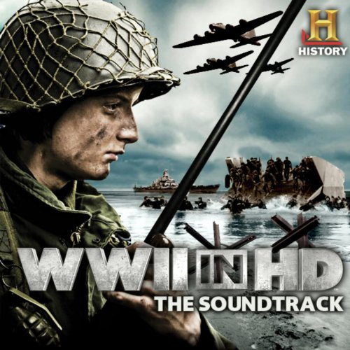 Wwii In Hd (Music From The Ori...