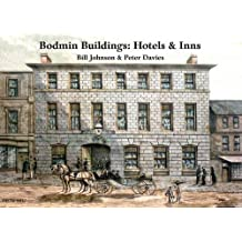 Bodmin Buildings: Hotels & Inns