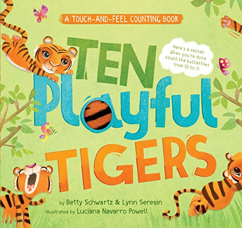 Ten Playful Tigers: A Touch-and-Feel Counting Book (Curious Fox: Touch and Feel Board Books) (Back-and-Forth Books)