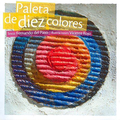 Paleta de diez colores/Palette of Ten Colors (Reloj de versos/Clock of Poems)