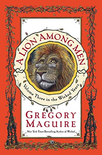 A Lion Among Men (Wicked Years (Hardcover))