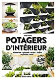 Potagers d'intérieur : Window Farm, hydroponie, vasques, étageres, suspensions, niches