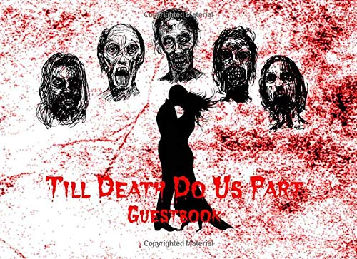 Till Death Do Us Part: Alternative Wedding Bridal Shower Party Visitor Log Sign In Guest Book - Red Bloody Couple & Zombie (Halloween Maid Ideen)