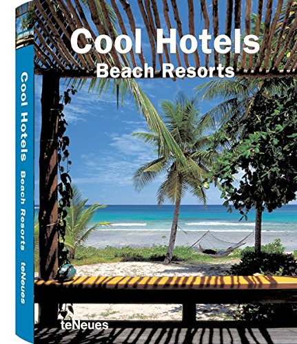 Cool Hotels Beach Resorts (Cool Hotels) (Cool Hotels) Buch-Cover