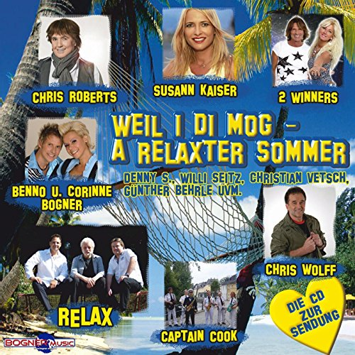 Weil i di mog- A relaxter Sommer