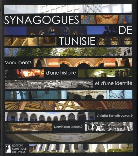 Synagogues de Tunisie : Monuments d'une histoire et d'une identité