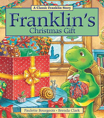 Franklin's Christmas Gift (A Classic Franklin Story)