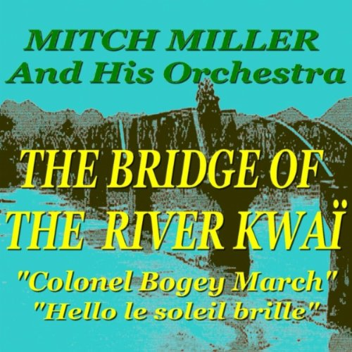 Colonel Bogey March (Hello le soleil brille)