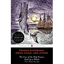 The Loss of the Ship Essex, Sunk by a Whale: First-Person Accounts (Penguin Classics)