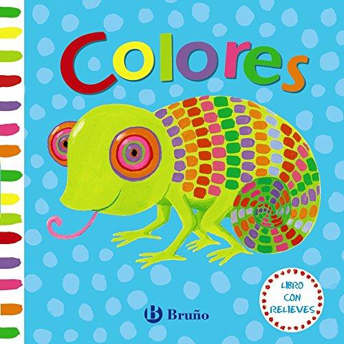 Libro con relieves. Colores (Castellano - A Partir De 0 Años - Proyecto De 0 A 3 Años - Libros Sensoriales) por Varios Autores