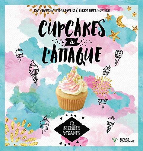 Cupcakes à l'attaque par Isa chandra Moskowitz