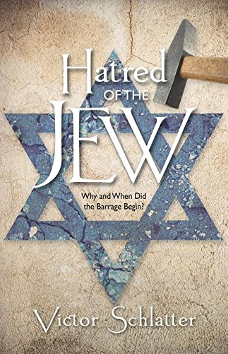 Hatred of the Jew-Deluxe Edition por Victor Schlatter