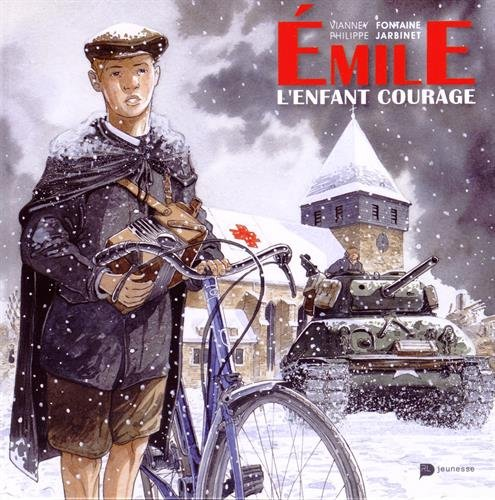 Emile : L'enfant courage