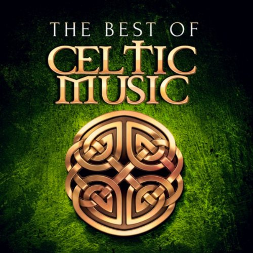 The Best of Celtic Music