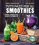 Tutti pazzi per gli smoothies (eNewton Manuali e Guide) (Italian Edition)