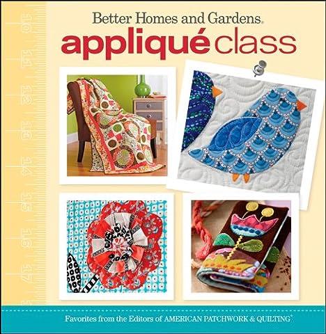 Applique Class (Better Homes and Gardens