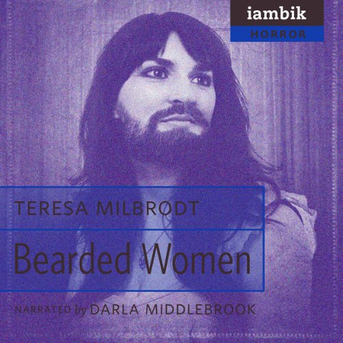 Bearded Women  Audiolibri