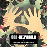 Hispanola (Re-Mastered) - Phillip Boa & the Voodooclub