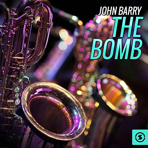 The Bomb (Music from the Movie...