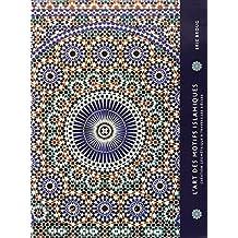 L'art des motifs islamiques : Création géométrie à travers les siècles