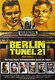 Berlín: Túnel 21 [DVD]