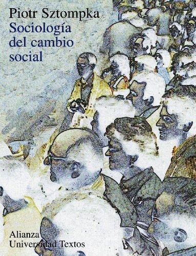Sociología del cambio social (Alianza Universidad Textos (Aut))