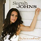 Songtexte von Sarah Johns - Big Love in a Small Town