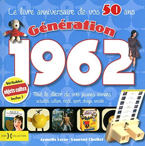 GENERATION 1962 par ARMELLE LEROY