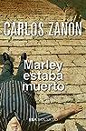 Marley estaba muerto par Zanón