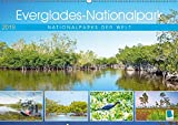 Everglades Nationalpark in Florida (Wandkalender 2019 DIN A2 quer): Zauberhafte Naturschauspiele im Süden der USA (Monatskalender, 14 Seiten ) (CALVENDO Orte)