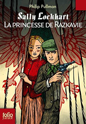 Sally Lockhart 4/La princesse de Razkavie (Folio Junior)