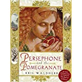 Persephone and the Pomegranate: A Myth of Greece (English Edition)