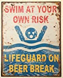 Blechschild Swim at your own Risk 25x20 cm