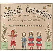 Vieilles chansons pour les petits enfants / avec accompagnements de Ch. M. Widor (French Edition)