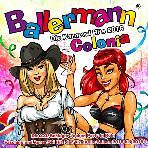 Ballermann Colonia - Die Karne...
